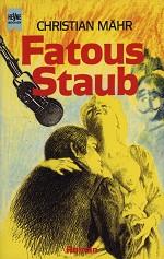 »Fatous Staub« von Christian Mähr